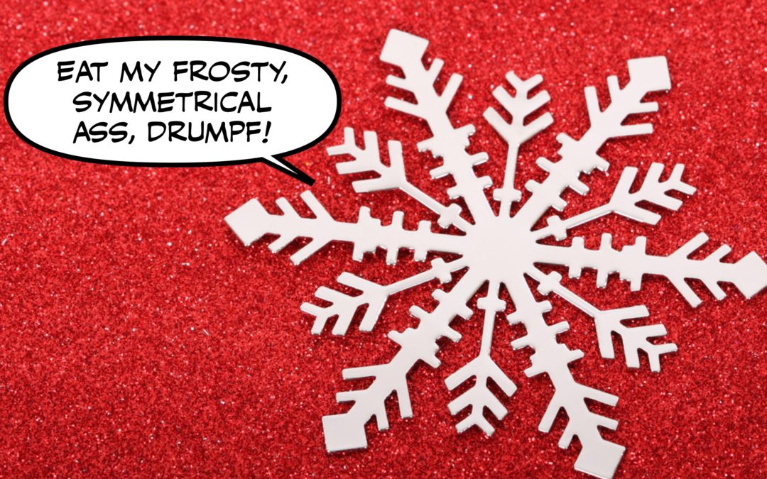In Praise of the Snowflake