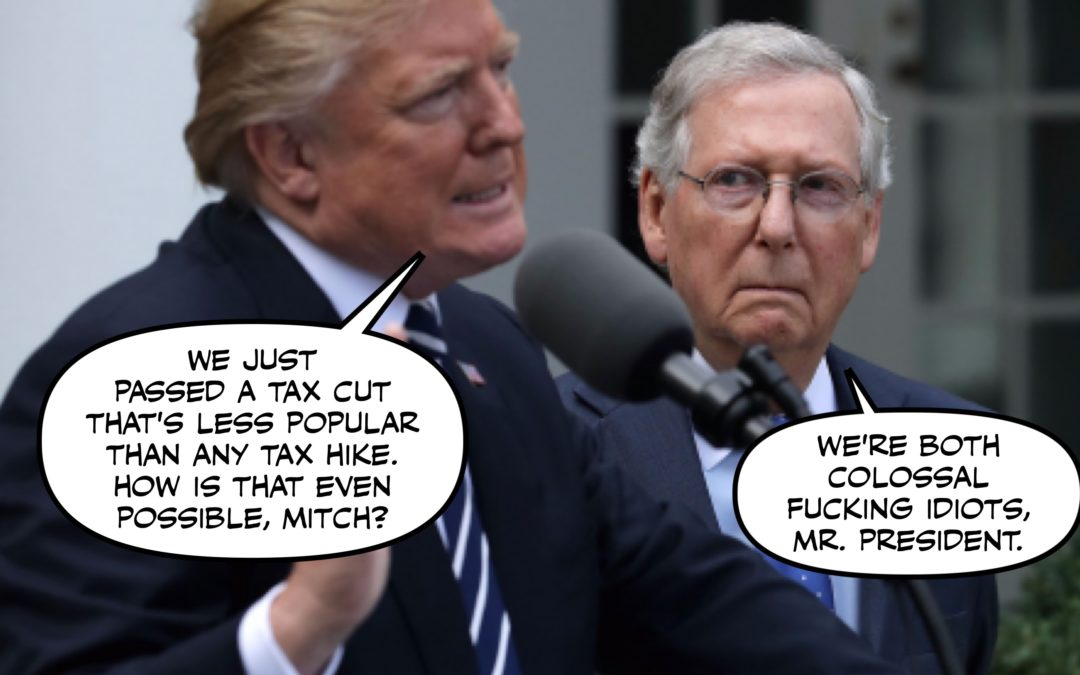 """Congratulate the GOP on their Tax Bill, The Pyrrhicest Victory of All Time.  Also, """"Pyrrhicest"""" is a Word Now"""
