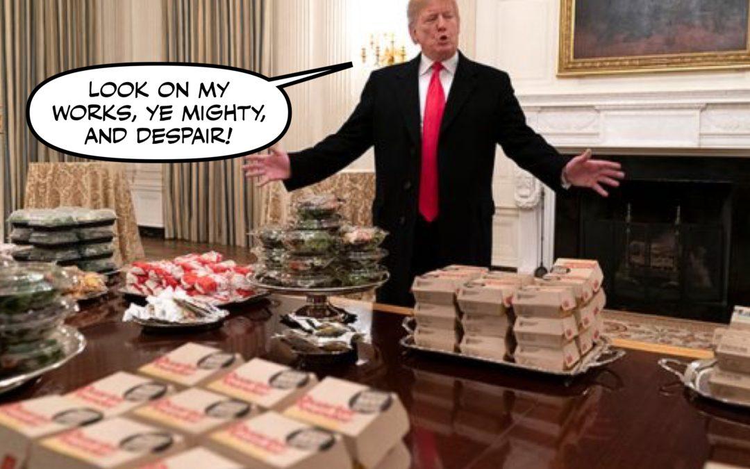 The Bonespur Butthead Bigot's Burger Blunder, and Other Bnews