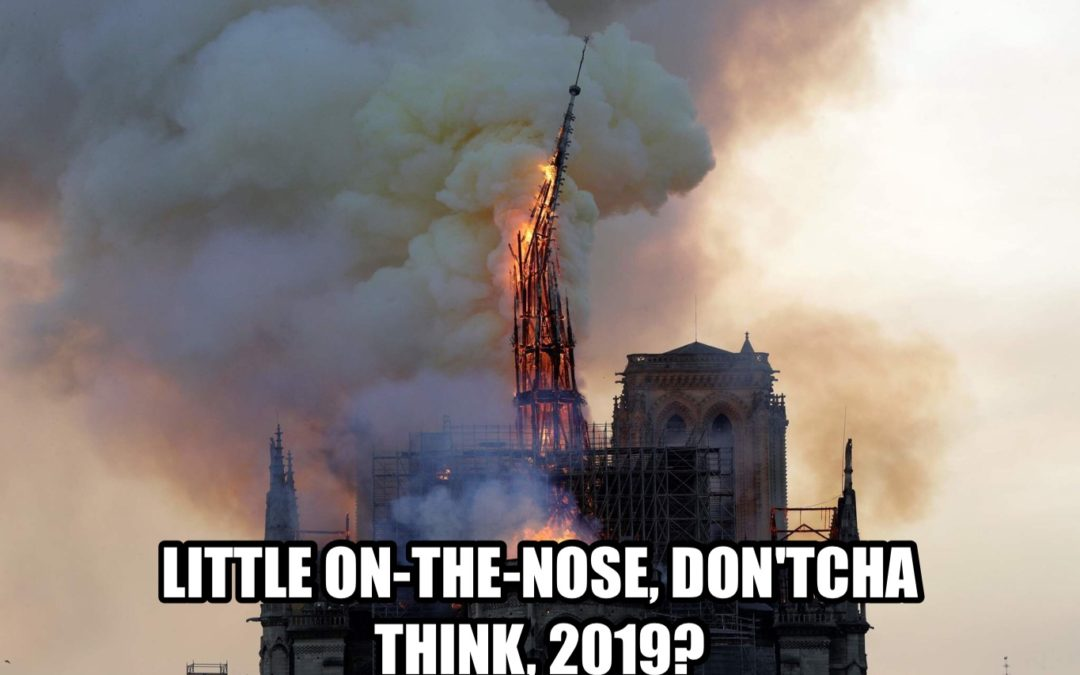Breaking: President Trump Upset Notre Dame Fire Distracting From Attempts to Incite Violence Against Rep. Omar