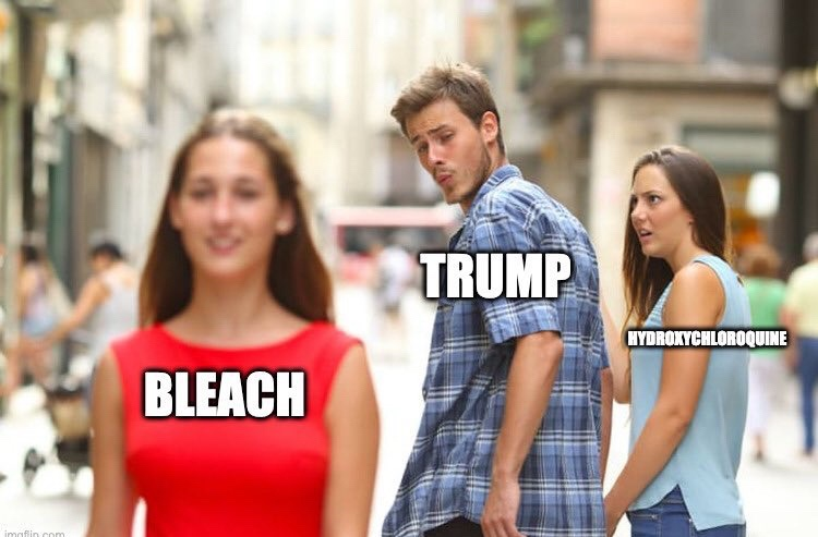 You Know What They Say: A Bleach Enema a Day Keeps the COVID Away!