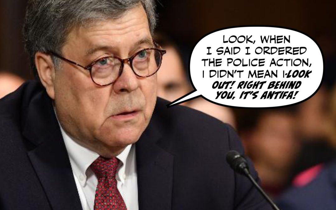 This Week in Hell: All Antifa's Fault, According to Bill Barr