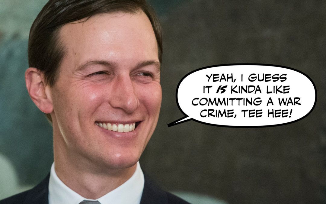 The One Where We Learned Jared Kushner Was Cool With COVID-19 Killing People in Blue States