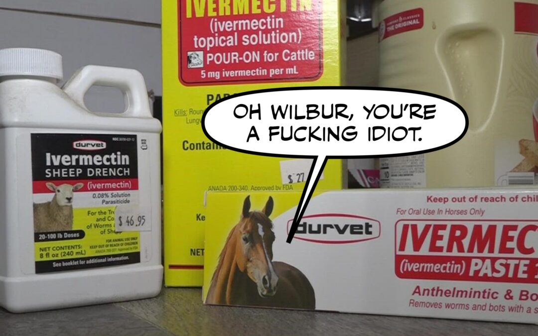 Golly, I Sure Hope You Like Talking About Horse Dewormer